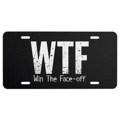 Shop WTF: Win The Face-off (Hockey) License Plate created by eBrushDesign. Hockey Rules, Hockey Mom, Funny Hockey, Hockey Stuff, Hockey Sayings, Hockey Girlfriend, Hockey Puck, Field Hockey, Hockey Posters