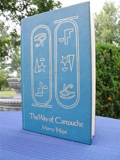 'The Way of Cartouche', by Murry Hope, circa 1985. First Edition.