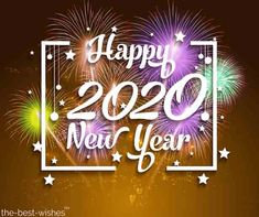 54 Happy New Year 2020 Images. An image that has fireworks a greeting or a cute dog or cat saying happy new year is