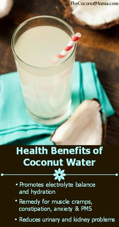 Health Benefits of Coconut Water #eatclean #fitness #cleaneating For great Clean eating Tips and Recipes go to facebook.com/getfiercefitness