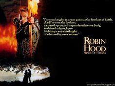 Quote to Remember: Robin Hood: Prince of Thieves [1991]