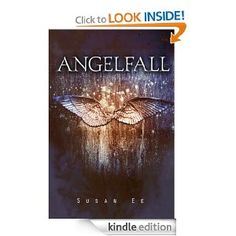 Angelfall (Penryn & the End of Days, Book 1): Susan Ee: Amazon.com: Kindle Store (free book with amazon prime)