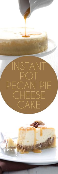 This is the creamiest, the dreamiest low carb pecan pie cheesecake ever. Baked in your instant pot or pressure cooker, it cuts the time in half! A delicious keto dessert for the holidays. via @dreamaboutfood