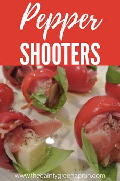 Pepper Shooters. Stuffed cherry peppers with prosciutto, provolone, and basil. Delicious, healthy, and easy appetizer. CLICK to see MORE or PIN for LATER.