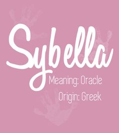 Sybella - Predicting the Most Popular Girl Baby Names for 2017 - Photos