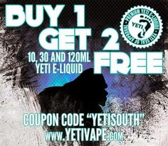 Vapor Joes - Daily Vaping Deals: GET READY TO VAPE YETI: BUY ONE GET TWO FREE ON JU...