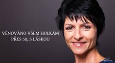 Věnováno všem holkám přes 50 | Adaline.cz Auras, Powerful Words, Reiki, 50th, Presidents, Health Fitness, Hair Beauty, Film, Motto