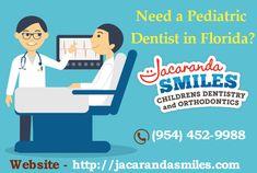 Need a Pediatric Dentist in Florida?
