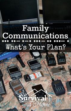 Family Communications - What's Your Plan? (via Survival at Home). Some great basic and advanced tips.