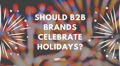 Learn how brands handle holidays. The holidays your brand chooses to recognize impact both your marketing and your company culture. Content Marketing, Social Media Marketing, Indigenous Peoples Day, Working People, Lead Generation, First Love, Encouragement, Handle, Graphics