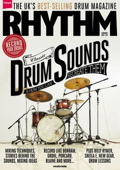 Rhythm  225. Miking techniques, stories behind the sounds, mixing ideas and much more...