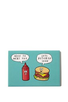 Quirky magnets, MEAT YOU