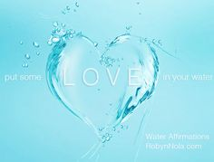 Positive affirmations for your water. The quality of our life is connected to the quality of our water. Adding positive words to your drinking water is powerful. Since our bodies are 70% water, focusing on beautiful images with healing words and placing intention into your water can be a transformational healing tool.