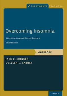 insomnia and cognitive behavior therapy essay The aim of cognitive behavioral therapy for insomnia – cbt-i is to improve behaviors and sleep habits by firstly identifying, and then changing the thought patterns and behaviors that affect a person's ability to sleep or to sleep well insomnia identifying the causes of insomnia.