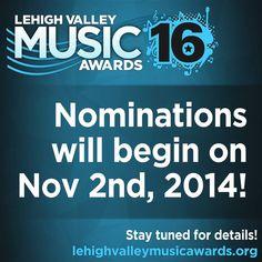 Nominations begin on Nov 2nd! www.lehighvalleymusicawards.com