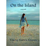 On the Island (Kindle Edition)By Tracey Garvis-Graves