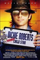 Dickie Roberts: Former Child Star (2003) When he was a child, Dickie Roberts was one of the stars of a popular TV show. But now Dickie is grown up, and, instead of living a life of luxury, he works as a valet attendant and hangs out with other former child stars. Desperate to make a comeback, Dickie hires an ordinary family to live with so he can experience the childhood he never had. Soon Dickie is sharing a room with siblings Sally and Sam and discovering what family is all about.