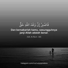Quotes rindu, hadith quotes, allah quotes, self love quotes, Quotes Rindu, Hadith Quotes, Allah Quotes, Muslim Quotes, Life Quotes, Sabr Islam, Doa Islam, Sabar Quotes, Moslem