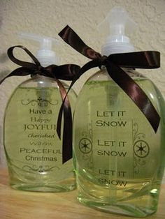 $1 bottle of soap from Walmart, remove the sticker label that comes on it, replace with holiday scrapbook sayings stickers, tie with a ribbon.