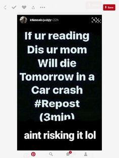 I hate chain mail but I can't risk it Teen Posts, Teenager Posts, Just Do It, Just In Case, Chain Messages, I Love Mom, Scary Stories, Weird Facts, Taking Chances