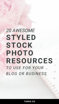 20 Awesome Styled Stock Photography Resources for your Blog or Business | tanea.co