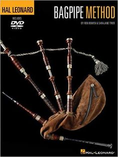 Hal Leonard Bagpipe Method with DVD by Ron Bowen and Sara Jane Trier Bagpipe Music, Music Bands, Music Music, The Book, Sheet Music, Online Video, 12 Days, Logo Templates, Pipes