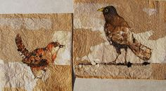Dorothy Tucker -- Wren and Blackbird  __ These pen and ink drawings of birds were made onto collages of creased paper and worn fabrics, then worked into with needle and thread. 20.5cm x 18cm and 16.5cm x 18cm; 2011