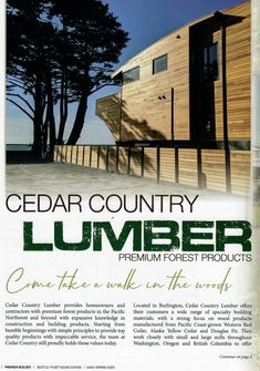 Cedar Country Lumber is featured in Premier Builder Magazine Cedar Siding, Western Red Cedar, Super Excited, North West, Country, Building, Construction, Rural Area, Country Music
