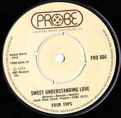 "FOUR TOPS Sweet Understanding Love 1973 UK PROBE RECORDS 7"" VINYL SINGLE PRO 604"