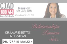 """Dr. Craig Malkin - Interview On Passion With Dr. Laurie Betito  """"Are we living in a Narcissistic Epidemic""""??????"""