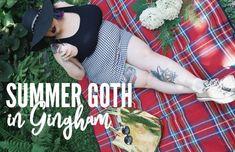 Summer Goth in Gingham
