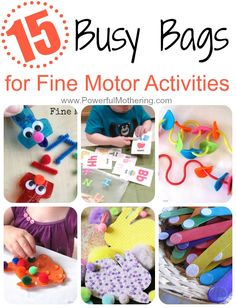 15 Busy Bags for Fine Motor Activities from PowerfulMothering.com