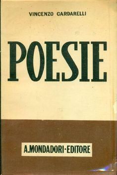 CARDARELLI Vincenzo, Poesie. Milano,  Mondadori  (Lo Specchio. I poeti del nostro paese),  1942 - Prima edizione (First Edition)