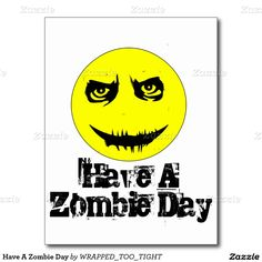 Have A Zombie Day Postcard