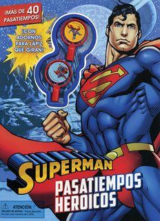 SUPERMAN: PASATIEMPOS HEROICOS