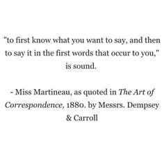 """A quote from """"The Art of Correspondence,"""" a book by our founders #writing #letters #correspondence"""