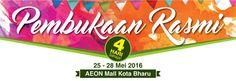 25-28 May 2016: SenQ Digital Station AEON Mall Kota Bharu Grand Opening