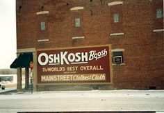 Vintage Osh Kosh B'Gosh Union Made Sanforized Brown Duck Canvas Work Jacket Places To Travel, Places To Go, Oshkosh Wisconsin, Midwest Girls, Union Made, Back In Time, Old Buildings, The Good Place, Country Roads