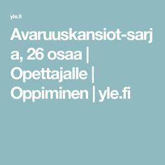 Avaruuskansiot-sarja, 26 osaa | Opettajalle | Oppiminen | yle.fi
