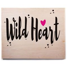 """East Urban Home 'Wild Heart2' Textual Art on Wood Size: 11"""" H x 14"""" W x 1"""" D"""