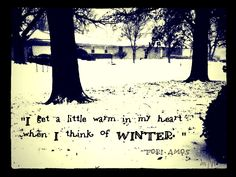 Winter, with Tori Amos quote [Photo/Edit]