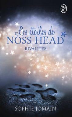Couverture de Les Étoiles de Noss Head, Tome 2 : Rivalités