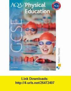 Aqa Gcse Physical Education (9781408502983) Kirk Bizley , ISBN-10: 1408502984  , ISBN-13: 978-1408502983 ,  , tutorials , pdf , ebook , torrent , downloads , rapidshare , filesonic , hotfile , megaupload , fileserve