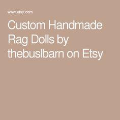 Custom Handmade Rag Dolls by thebuslbarn on Etsy Santa On His Sleigh, Rag Dolls, Handmade Gifts, Etsy, Fabric Dolls, Kid Craft Gifts, Cloth Art Dolls, Craft Gifts, Diy Gifts