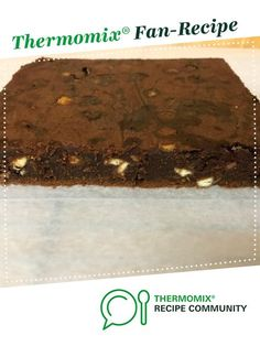 Triple chocolate fudgey brownies by Thermomamacita. A Thermomix <sup>®</sup> recipe in the category Baking - sweet on www.recipecommunity.com.au, the Thermomix <sup>®</sup> Community.