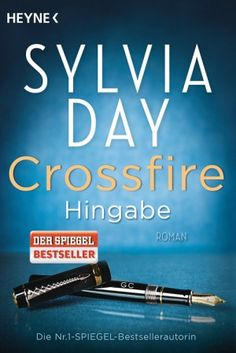 Sylvia Day - Crossfire. Hingabe (Band 4) 2/5 Sterne