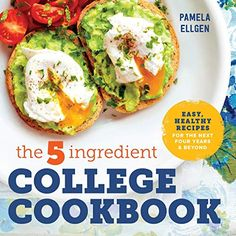 The College Cookbook: Easy, Healthy Recipes for the Next Four Years & Beyond The 5 Ingredient College Cookbook Healthy Meals with Only 5 Ingredients in Under 30 Minutes The Chew Recipes, Cookbook Recipes, Easy Healthy Recipes, Healthy Cooking, Dinner Recipes, Easy Meals, Healthy Eating, Free Recipes, Healthy Meals