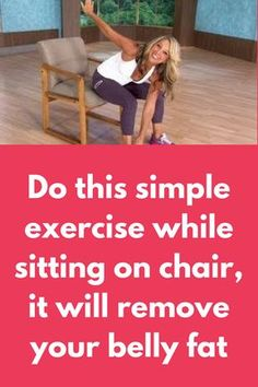 Do this simple exercise while sitting on chair it will remove your belly fat in . - Real Time - Diet, Exercise, Fitness, Finance You for Healthy articles ideas Fitness Workouts, Easy Workouts, Fitness Diet, At Home Workouts, Health Fitness, Fitness Watch, Fitness Plan, Health Club, Exercise While Sitting