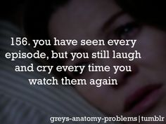 This is true with all shows I love. Grey's, Gossip Girl, Friends.
