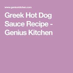 Greek Hot Dog Sauce Recipe - Genius Kitchen